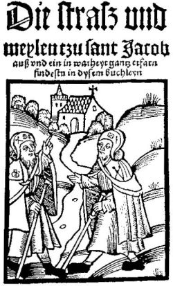 Titelbild des ersten gedruckten Führers für Santiagopilger von Hermann Künig von Vach aus dem Jahre 1495, gedruckt 1521. Beide Pilger sind mit den üblichen Kleidungsstücken und Utensilien eines Pilgers (Pilgerhut, langer Umhang, Umhängetasche, Pilgerstab) versehen, wobei der linke an seiner Schulter die Jakobsmuschel trägt, das Zeichen der Pilger, die in Santiago (St. Jacobi) waren. Er ist offensichtlich auf dem Rückweg und weist seinem Gegenüber den Weg - so wie auch der Pilgerführer den Leser den rechten Weg nach Santiago weisen soll.