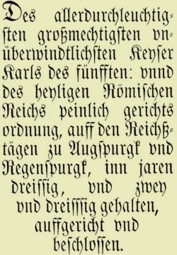 Titelblatt der Carolina Kaiser Karls V. einer Ausgabe aus Mainz von 1555.