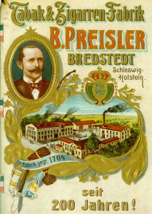 """Preißler Zigarren in Bredstedt – auch in den kleinen Landstädten florierten nun """"Fabriken"""""""
